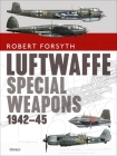 Luftwaffe Special Weapons 1942–45 Cover Image