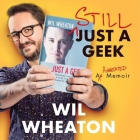Still Just a Geek: An Annotated Collection of Musings Cover Image