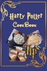 Harry Potter Cookbook: Magical Recipes Inspired by Harry Potter: Golden Snitch Cake, Butterbeer Poke Cake, Pumpkin Pasties, ..... Cover Image
