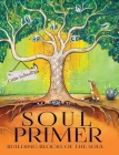 Soul Primer: Building Blocks of the Soul Cover Image