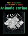 Animale carino - Libro da colorare per alleviare lo stress Cover Image