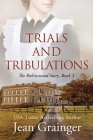 Trials and Tribulations - The Robinswood Story Book 3 Cover Image