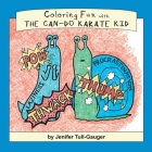 Coloring Fun with the Can-Do Karate Kid Cover Image