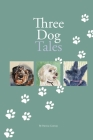 Three Dog Tales Cover Image