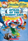 Attack of the Bandit Cats (Geronimo Stilton #8) Cover Image