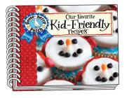 Our Favorite Kid-Friendly Recipes (Our Favorite Recipes Collection) Cover Image