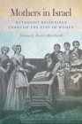 Mothers in Israel: Methodist Beginnings Through the Eyes of Women Cover Image