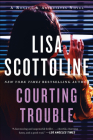 Courting Trouble: A Rosato & Associates Novel (Rosato & Associates Series #7) Cover Image