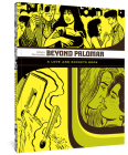 Beyond Palomar: A Love and Rockets Book Cover Image