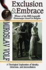 Exclusion & Embrace: A Theological Exploration of Identity, Otherness, and Reconciliation Cover Image