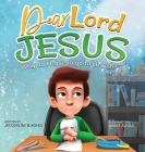 Dear Lord Jesus: Why do I have to go to church? Cover Image