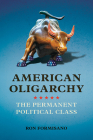 American Oligarchy: The Permanent Political Class Cover Image