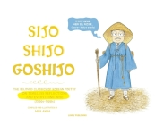 Sijo Shijo Goshijo: The Beloved Classics of Korean Poetry on Timeless Reflections and Everything Wise (1500s-1800s) Cover Image