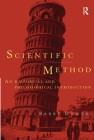 Scientific Method: A Historical and Philosophical Introduction (Routledge Advances in Management and) Cover Image