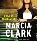Guilt by Association [With Earbuds] (Playaway Adult Fiction) Cover Image