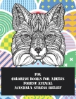 Forest Animal Coloring Books for Adults - Mandala Stress Relief - Fox Cover Image