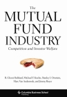 The Mutual Fund Industry: Competition and Investor Welfare (Columbia Business School Publishing) Cover Image