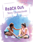 Reach Out: Being Compassionate (Just Breathe) Cover Image