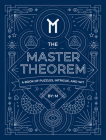 The Master Theorem: A Book of Puzzles, Intrigue, and Wit Cover Image