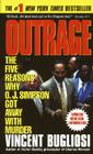 Outrage: The Five Reasons Why O.J. Simpson Got Away with Murder Cover Image