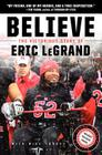 Believe: The Victorious Story of Eric LeGrand Young Readers' Edition Cover Image