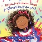 ¡Pequeña María descubre su baile! / Little María discovers her dance! Cover Image