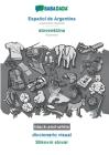 BABADADA black-and-white, Español de Argentina - slovensčina, diccionario visual - Slikovni slovar: Argentinian Spanish - Slovenian, visual dicti Cover Image
