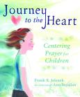 Journey to the Heart: Centering Prayer for Children Cover Image