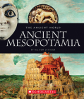 Ancient Mesopotamia (The Ancient World) Cover Image
