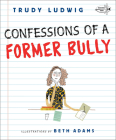 Confessions of a Former Bully Cover Image