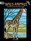 Wild Animals Stained Glass Coloring Book (Dover Nature Stained Glass Coloring Book) Cover Image