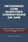 Revisando Com Questões Comentadas Da Oab: Direito Da Criança e Do Adolescente Cover Image