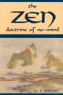 Zen Doctrine of No Mind: The Significance of the Sutra of HuiNeng Cover Image