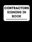 Contractors Signing In Book: Sign In Company Book 8.5