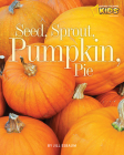 Seed, Sprout, Pumpkin, Pie Cover Image