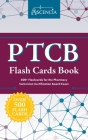 PTCB Flash Cards Book: 500+ Flashcards for the Pharmacy Technician Certification Board Exam Cover Image
