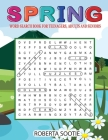 Spring Word Search Book for Teenagers, Adults and Seniors: Large Print Word Search Puzzles Spring Activity book Cover Image