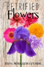 Petrified Flowers Cover Image