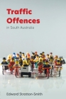 Traffic Offences in South Australia Cover Image