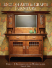 English Arts & Crafts Furniture: Projects & Techniques for the Modern Maker Cover Image