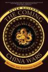 The Coming China Wars: Where They Will Be Fought and How They Can Be Won, Revised and Expanded Edition Cover Image