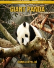 Giant panda: Amazing Pictures and Facts Cover Image