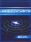 A General Relativity Workbook Cover Image