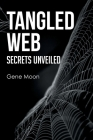 Tangled Web - Secrets Unveiled Cover Image