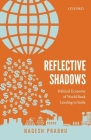Reflective Shadows: Political Economy of World Bank Lending to India Cover Image