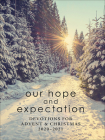 Our Hope and Expectation: Devotions for Advent & Christmas 2020-2021 Cover Image