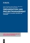 Organisation Und Projektmanagement: Fallstudien, Klausuren, Übungen Und Lösungen Cover Image