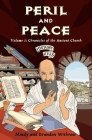 Peril and Peace: Volume 1: Chronicles of the Ancient Church (History Lives) Cover Image