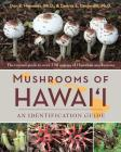 Mushrooms of Hawai'i: An Identification Guide Cover Image