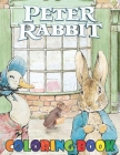 Peter Rabbit Coloring Book: Beatrix Potter's Original Illustrations from the Classic Children's Story (Historic Images) Cover Image